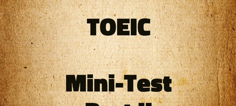 Arsenio's ESL Podcast: Special – TOEIC – Mini-Test – Part II