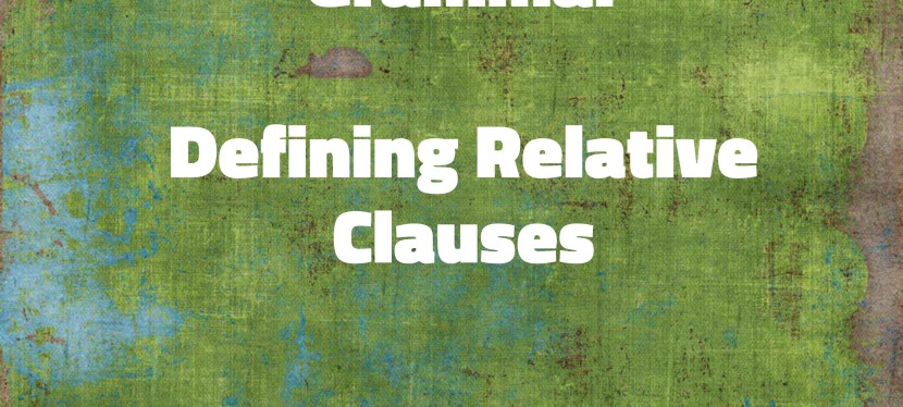 Arsenio's ESL Podcast: Season 3 – Episode 52 – Grammar – Defining Relative Clauses
