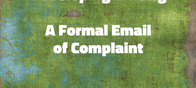 Arsenio's ESL Podcast: Season 3 – Episode 73 – Developing Writing – A Formal Email of Complaint