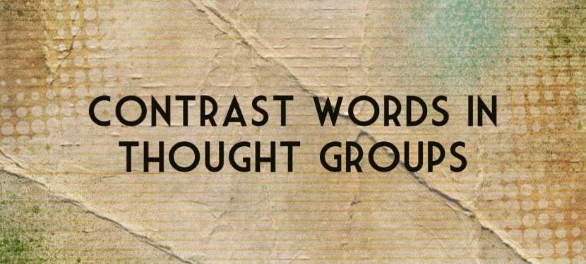 Arsenio's ESL Podcast: Season 4 – Episode 50 – Pronunciation – Contrast Words in Thought Groups