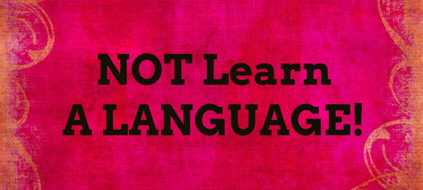 "Arsenio's ESL Podcast: How ""To"" NOT Learn a Language"