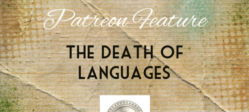 Arsenio's ESL Podcast: Season 4 – Episode 93 – Reading – The Death of Languages (Patreon Special)