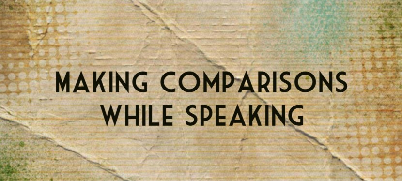 Arsenio's ESL Podcast: Season 4 – Episode 106 – Grammar – Making Comparisons while Speaking