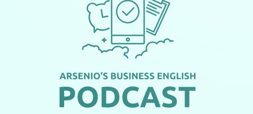Arsenio's ESL Podcast | Personal Development | How to Proact to Situations (Not React)