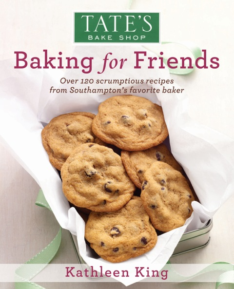 'Baking for Friends' Cookbook by Kathleen King, Tate's Bake Shop