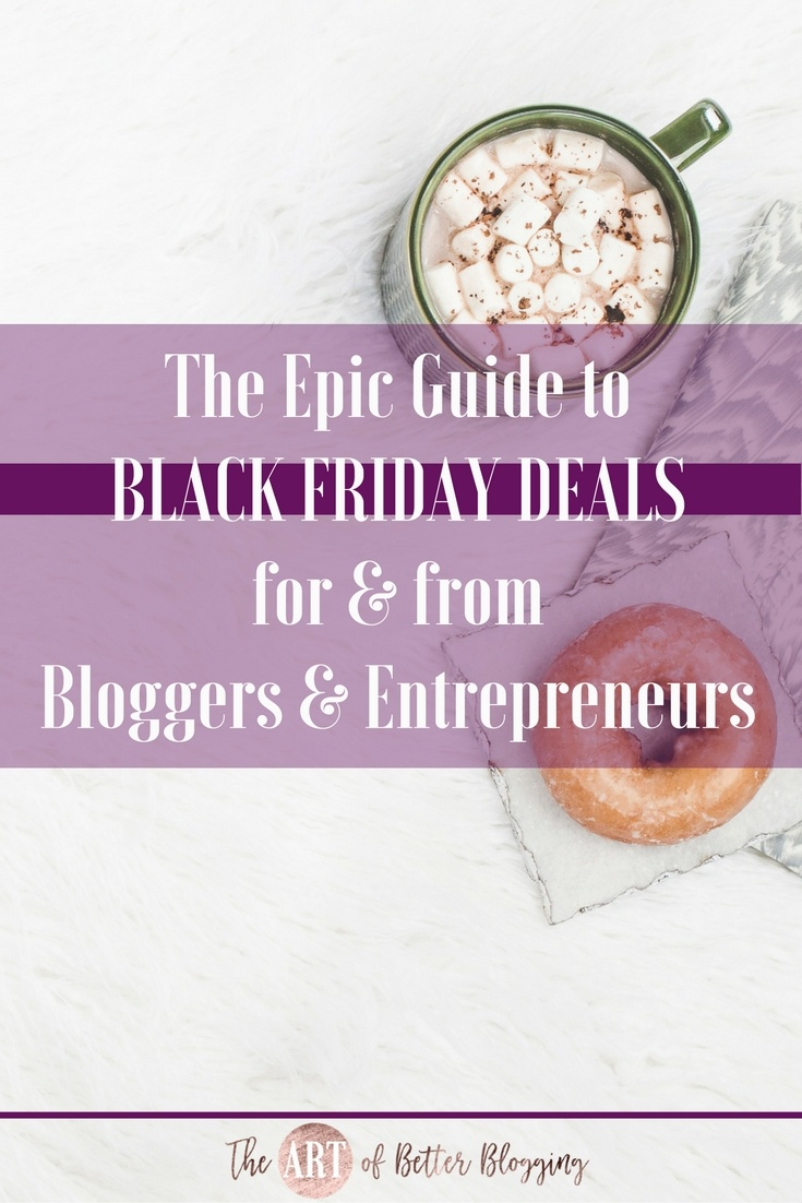 The Epic Guide to Black Friday Deals for (and by!) Bloggers & Entrepreneurs - Includes Small Business Saturday and Cyber Monday deals! Support some of your favorites and score some amazing deals in the process!