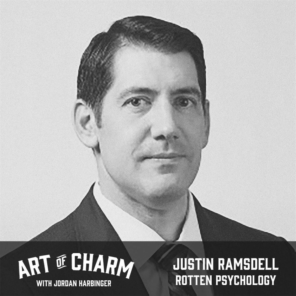 Justin Ramsdell | Rotten Psychology (Episode 675)