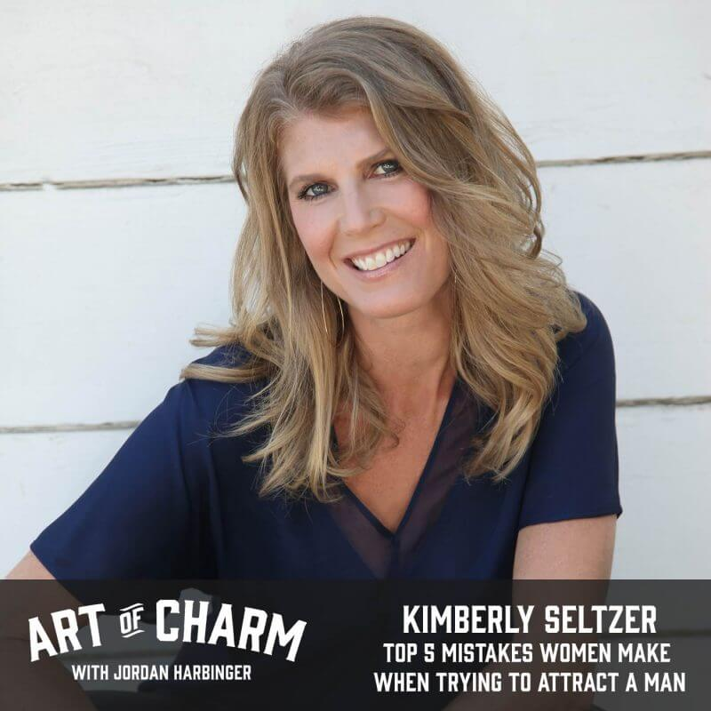 Kimberly Seltzer   Top 5 Mistakes Women Make When Trying to Attract a Man (Episode 503)