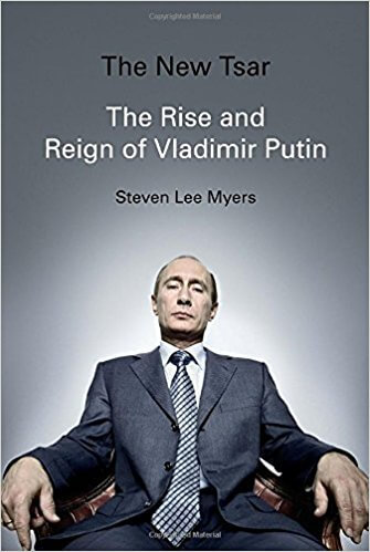 The New Tsar - The Rise and Reign of Vladimir Putin