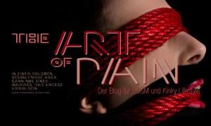 Header für The Art of Pain, Text aus der Venus im Pelz von Leopold von Sacher - Masoch. The Art of Pain ist ein Blog für BDSM, Fetisch und Kinky Lifestyle