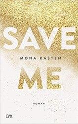Save Me ♦ Mona Kasten | Rezension