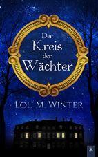 Der Kreis der Wächter (Laine Roux Trilogie, #1)