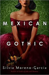 Mexican Gothic - Goodreads Choice Award Best Horror