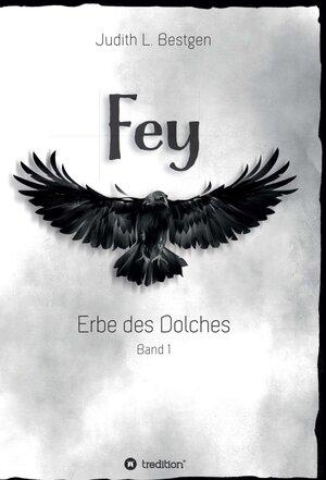 Fey (Erbe des Dolches, #1)