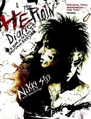 The Heroin Diaries ♦ Nikki Sixx | Rezension