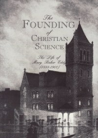 The Founding of Christian Science
