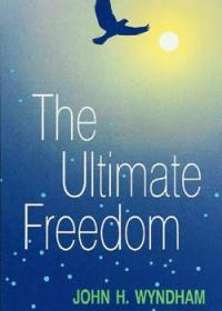 The Ultimate Freedom