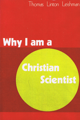 Why I am a Christian Scientist