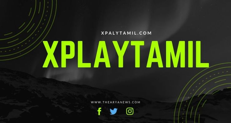 XplayTamil.com 2019 – Leaked Download Full HD 1080p Movies and Dubbed on [XplayTamil]