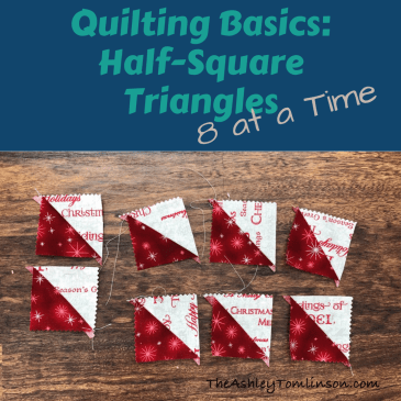 Quilting Basics: Half Square Triangles – 8 at a time