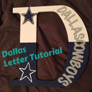 Dallas Cowboy Letter Tutorial