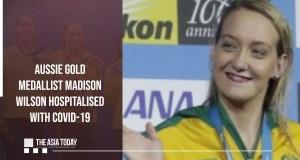 Aussie gold medallist Madison Wilson hospitalised with Covid-19