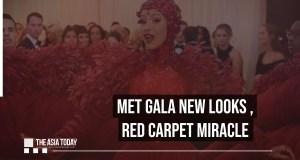 Met Gala new Looks ,Red Carpet Miracle