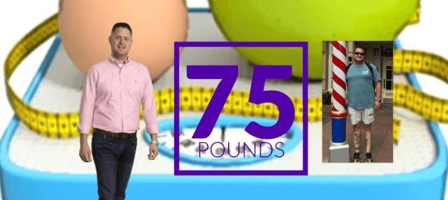 I lost 75 lbs