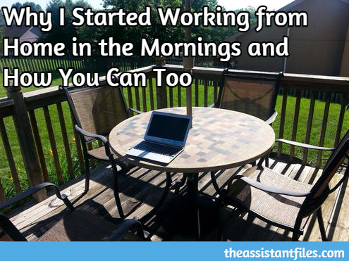Why I Started Working from Home in the Mornings and How You Can Too