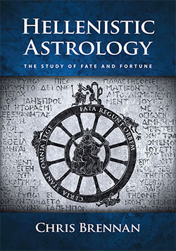 Hellenistic Astrology: The Study of Fate and Fortune