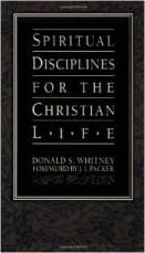 Whitney-Spiritual Disciplines for the Christian Life