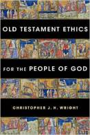 Wright-Old Testament Ethics for the People of God