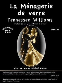 La Ménagerie De Verre Theatre : ménagerie, verre, theatre, Ménagerie, Verre, Tennessee, Williams,, Scène, Michel, Caron,, Theatre-contemporain.net
