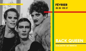 Back Queen Au Théâtre du Gai Savoir à Lyon