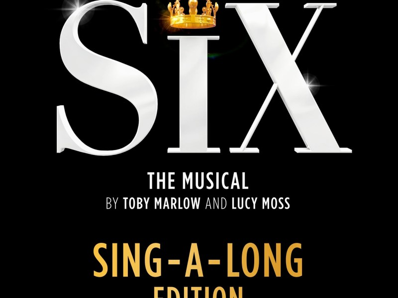 SIX THE MUSICAL RELEASE SING-ALONG EDITION SOUNDTRACK & SHEET MUSIC