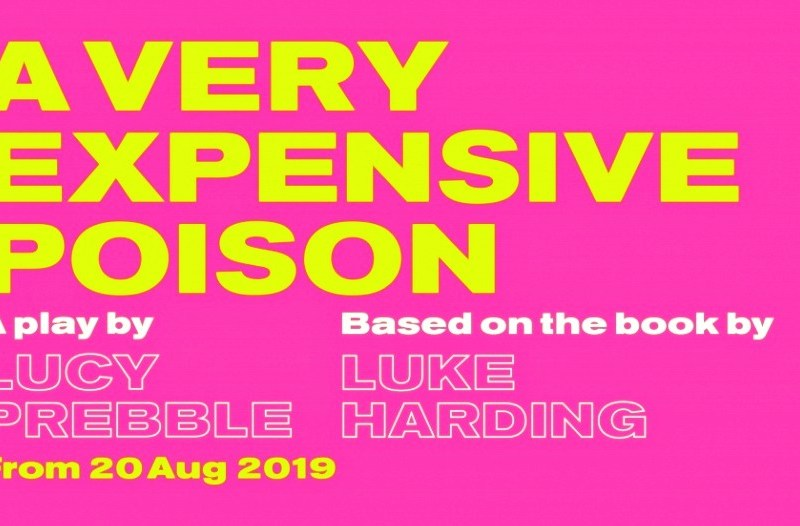 ALEXANDER LITVINENKO PLAY – A VERY EXPENSIVE POISON – COMING TO THE OLD VIC
