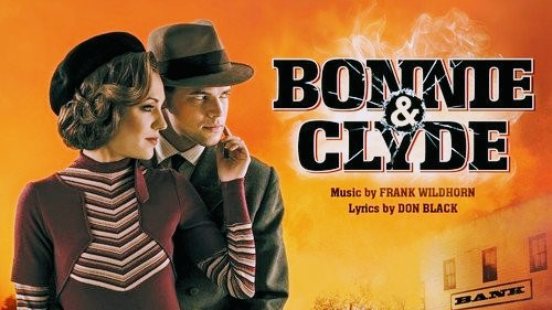 BONNIE & CLYDE COMING TO THE WEST END IN 2020