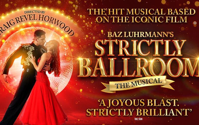 STRICTLY BALLROOM – THE MUSICAL UK TOUR ANNOUNCED