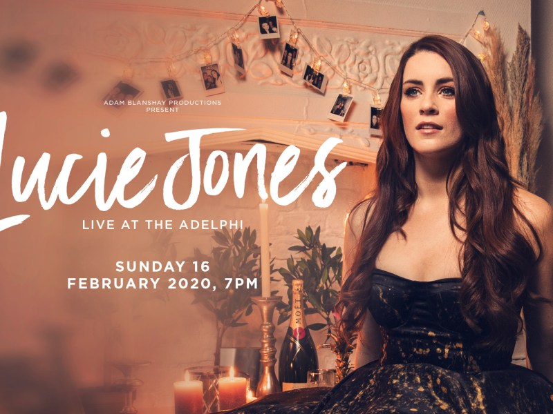 LUCIE JONES – LIVE AT THE ADELPHI CONCERT ANNOUNCED