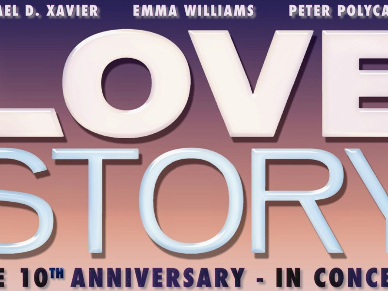 LOVE STORY – 10TH ANNIVERSARY CONCERT ANNOUNCED FOR CADOGAN HALL – STARRING MICHAEL XAVIER, EMMA WILLIAMS & PETER POLYCARPOU