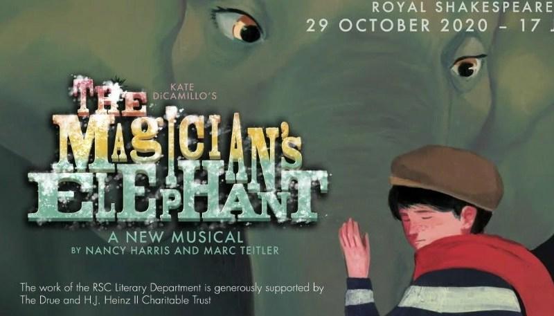 RSC ANNOUNCE NEW MUSICAL – THE MAGICIAN'S ELEPHANT