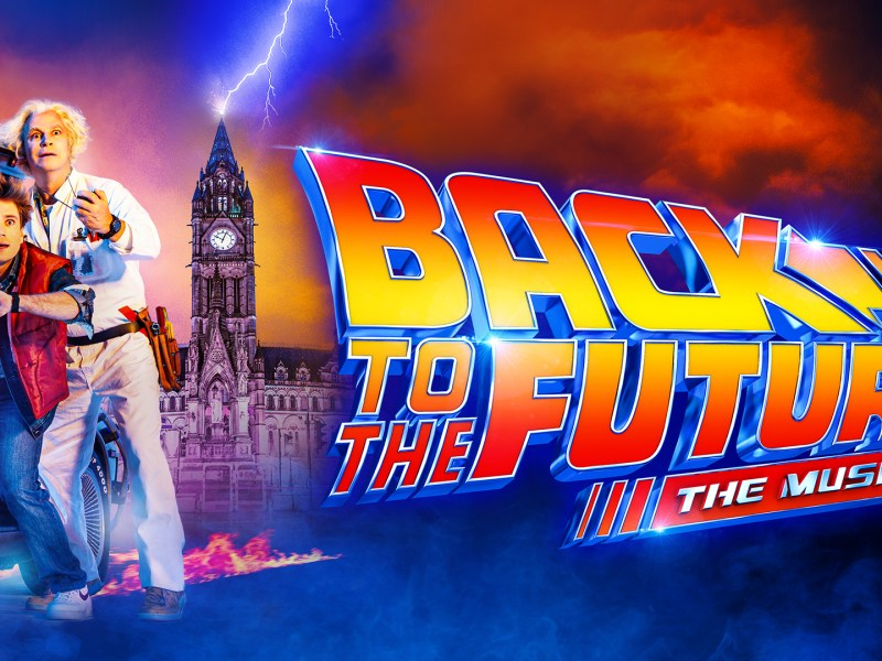 RUMOUR – BACK TO THE FUTURE THE MUSICAL COMING TO WEST END'S ADELPHI THEATRE – SUMMER 2021