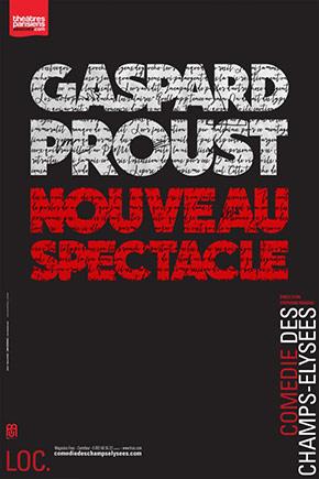 Gaspard Proust Nouveau Spectacle Dvd : gaspard, proust, nouveau, spectacle, GASPARD, PROUST, NOUVEAU, SPECTACLE, Comédie, Champs-Elysées, THEATREonline.com