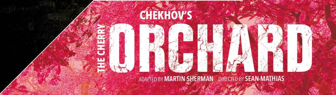 Chekhov's The Cherry Orchard at Theatre Royal Windsor