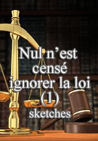 Nul N'est Cense Ignorer La Loi : n'est, cense, ignorer, N'EST, CENSE, IGNORER