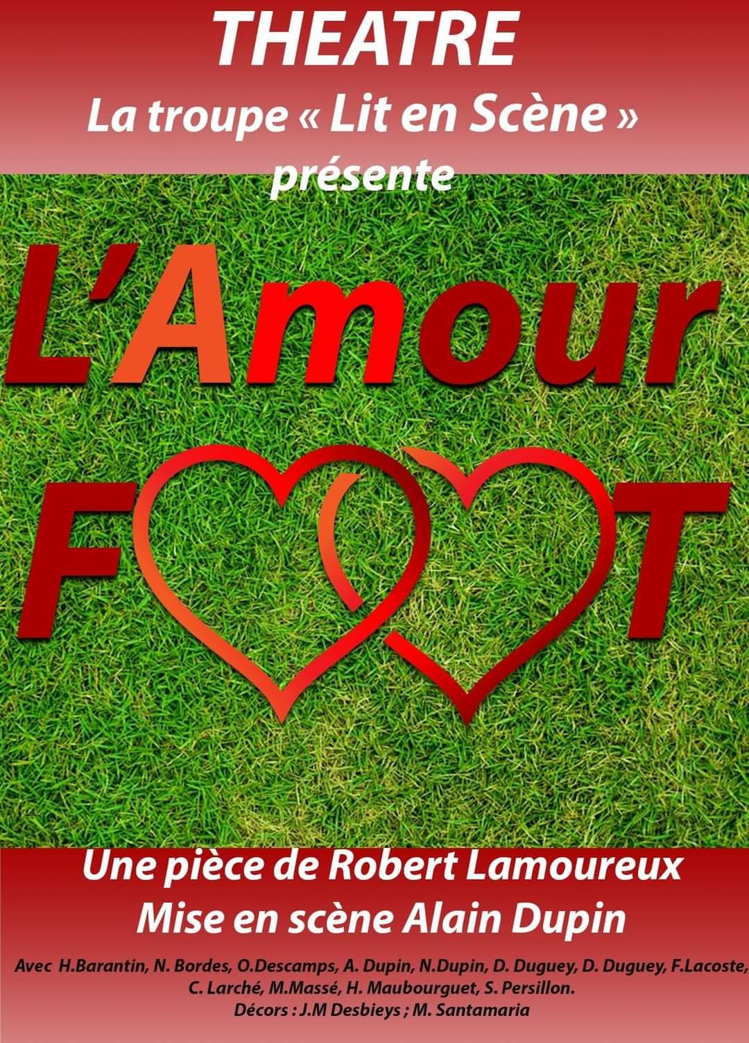 """Pièce de théâtre """"l'Amour Foot"""" à Lit et Mixe (40)"""
