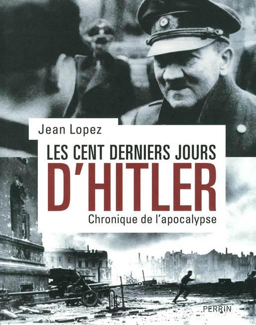 Cent derniers jours d'Hitler