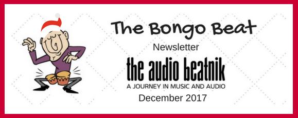 The Bongo Beat - December 2017   The Audio Beatnik