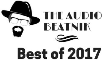 Permalink to: The Audio Beatnik's Best of 2017