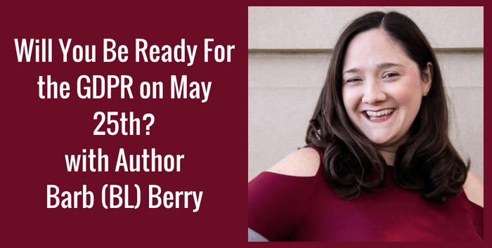 TAB136: Will you be ready for the GDPR on May 25th?